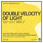Double Velocity Of Light - First Fill Bourbon Barrel, 55,9 %, 0,7 Lt.